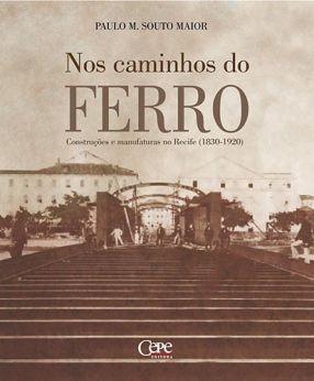 NOS CAMINHOS DO FERRO
