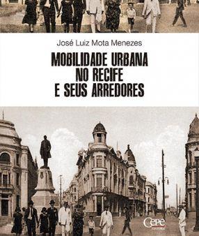 MOBILIDADE URBANA NO RECIFE E SEUS ARREDORES