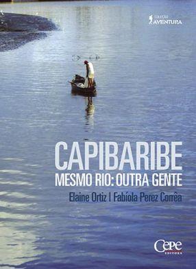 CAPIBARIBE - MESMO RIO: OUTRA GENTE
