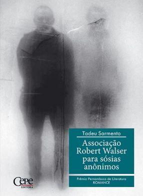 ASSOCIAÇÃO ROBERT WALSER PARA SÓSIAS ANÔNIMOS