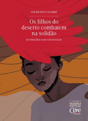 OS FILHOS DO DESERTO COMBATEM NA SOLIDÃO