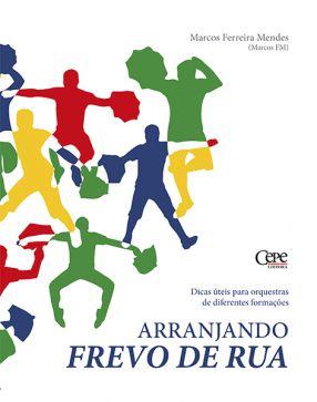 ARRANJANDO FREVO-DE-RUA