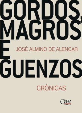 GORDOS, MAGROS E GUENZOS