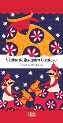 TEATRO DE JOAQUIM CARDOZO: OBRA COMPLETA