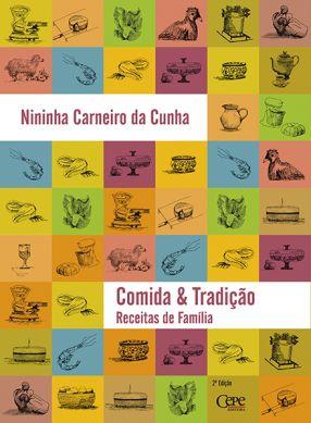 COMIDA & TRADIÇÃO: RECEITAS DE FAMÍLIA