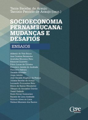SOCIOECONOMIA PERNAMBUCANA: MUDANÇAS E DESAFIOS