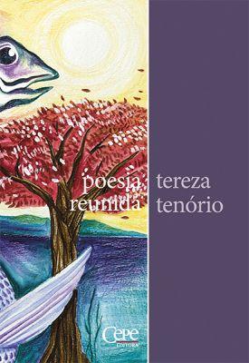 POESIA REUNIDA: TEREZA TENÓRIO