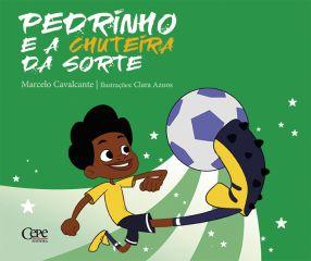 PEDRINHO E A CHUTEIRA DA SORTE