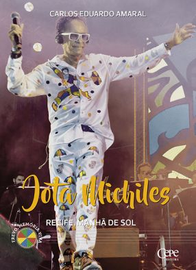 JOTA MICHILES: RECIFE, MANHÃ DE SOL
