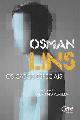 CASOS ESPECIAIS DE OSMAN LINS