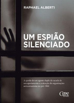 UM ESPIÃO SILENCIADO