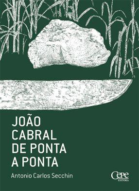 JOÃO CABRAL DE PONTA A PONTA