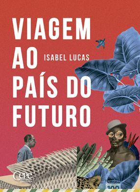 VIAGEM AO PAÍS DO FUTURO